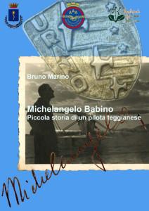 MichelangeloBabino_PiccolaStoriaDiUnPilotaTeggianese_copertina